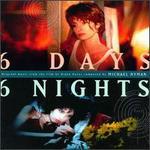 6 Days, 6 Nights