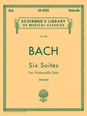6 Suites: Schirmer Library of Classics Volume 1565 Cello Solo - Bach, Johann Sebastian (Composer), and Gaillard, F (Editor)