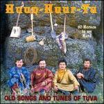 60 Horses in My Herd: Old Songs and Tunes of Tuva