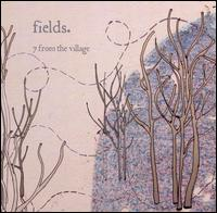 7 from the Village - Fields