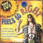 70's: Feels So Right