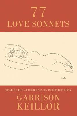77 Love Sonnets - Keillor, Garrison