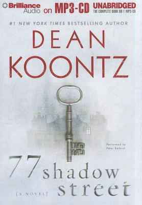 77 Shadow Street - Koontz, Dean R, and Berkrot, Peter (Performed by)