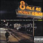 8 Mile [Music from and Inspired by the Motion Picture]