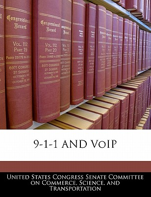 9-1-1 and Voip - United States Congress Senate Committee (Creator)