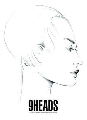 9 Heads: A Guide to Drawing Fashion - Riegelman, Nancy