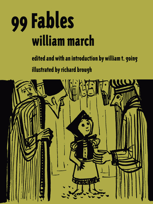 99 Fables - March, William, and Going, William T (Introduction by)