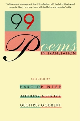 99 Poems in Translation - Pinter, Harold (Editor)