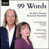 99 Words - Charlotte Langley (soprano); James Sherlock (organ); Matthew Barley (cello); Simon Russell Beale;...