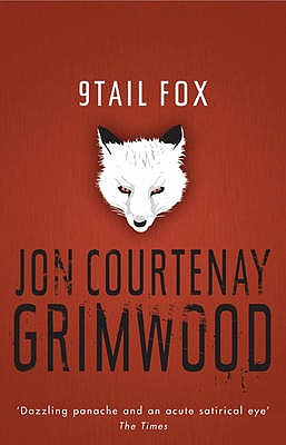 9Tail Fox - Grimwood, Jon Courtenay