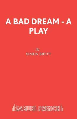 A Bad Dream - Brett, Simon