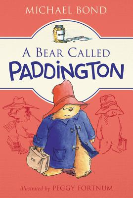 A Bear Called Paddington - Bond, Michael