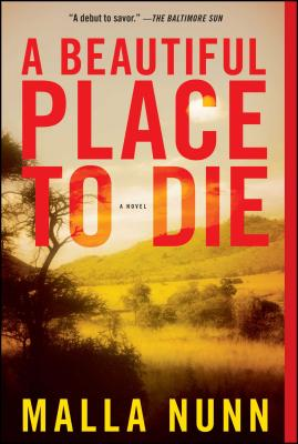A Beautiful Place to Die: An Emmanuel Cooper Mystery - Nunn, Malla