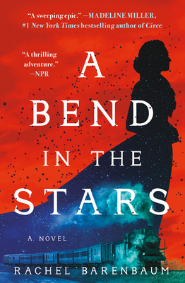 A Bend in the Stars - Barenbaum, Rachel