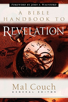 A Bible Handbook to Revelation - Couch, Mal