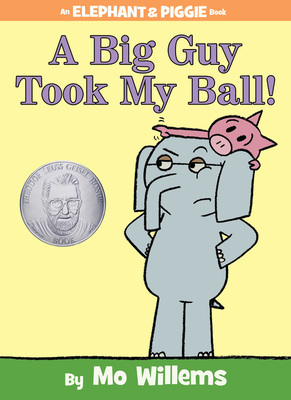 A Big Guy Took My Ball! -