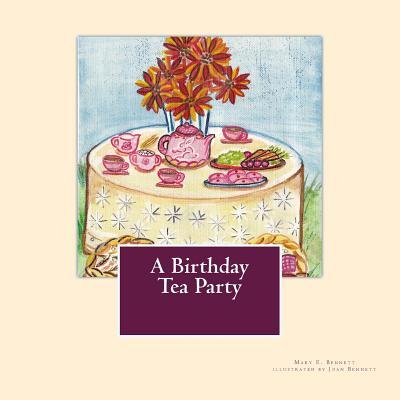 A Birthday Tea Party - Bennett, Miss Mary Elizabeth