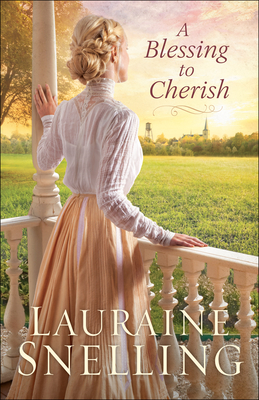 A Blessing to Cherish - Snelling, Lauraine