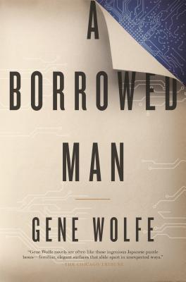 A Borrowed Man - Wolfe, Gene