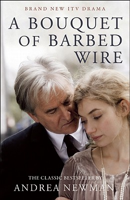 A Bouquet of Barbed Wire - Newman, Andrea