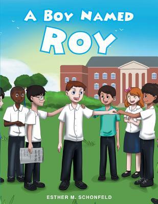 A Boy Named Roy - Schonfeld, Esther M