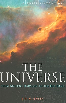 A Brief History of the Universe - McEvoy, J P