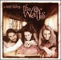 A Brief History... - The Waifs