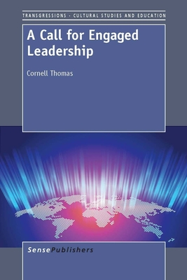 A Call for Engaged Leadership - Thomas, Cornell