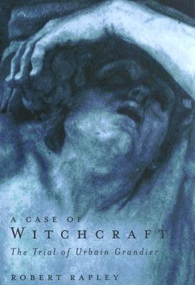 A Case of Witchcraft - Rapley, Robert