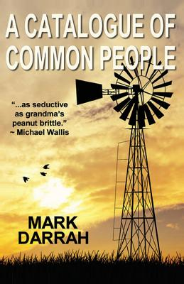A Catalogue of Common People - Darrah, Mark
