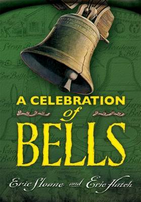 A Celebration of Bells - Sloane, Eric, and Hatch, Eric