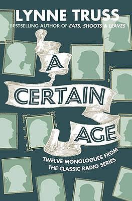 A Certain Age - Truss, Lynne