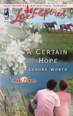 A Certain Hope - Worth, Lenora