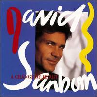 A Change of Heart - David Sanborn