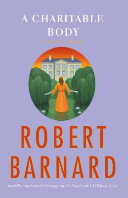 A Charitable Body - Barnard, Robert