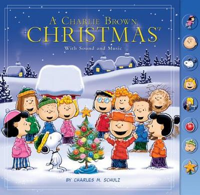 A Charlie Brown Christmas: With Sound and Music - Schulz, Charles M
