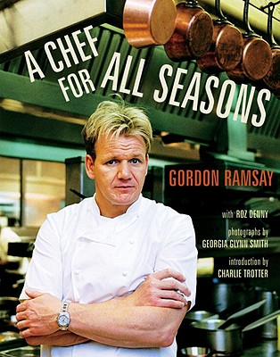 A Chef for All Seasons - Ramsay, Gordon