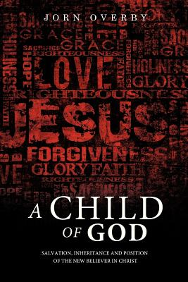 A Child of God - Overby, Jorn