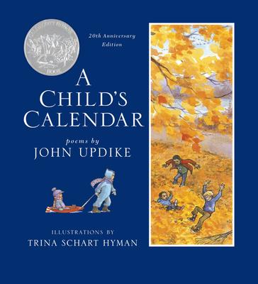 A Child's Calendar - Updike, John