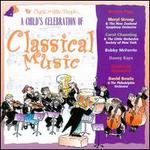 A Child's Celebration of Classical Music