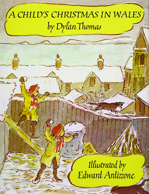 A Child's Christmas in Wales - Thomas, Dylan