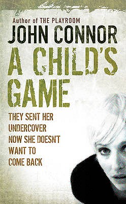 A Child's Game - Connor, John
