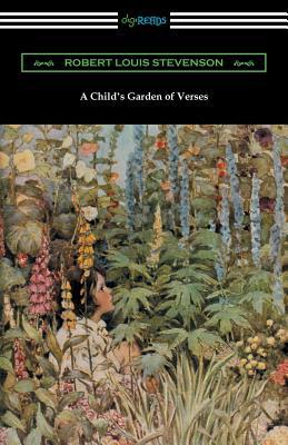 A Child's Garden of Verses (Illustrated by Jessie Willcox Smith) - Stevenson, Robert Louis