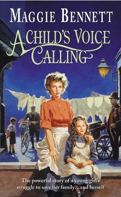 A Child's Voice Calling - Bennett, Maggie