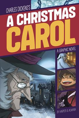 A Christmas Carol - Dickens, Charles, and Harper, Benjamin (Adapted by)