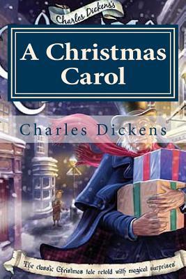 A Christmas Carol - Dickens, Charles, and Hollybook (Editor)