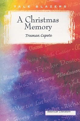 A Christmas Memory - Capote, Truman