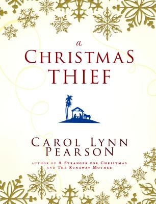 A Christmas Thief - Pearson, Carol Lynn