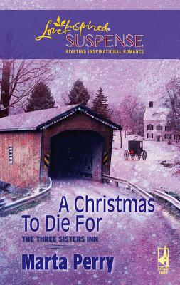 A Christmas to Die for - Perry, Marta