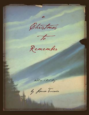 A Christmas to Remember - Turner, Laura